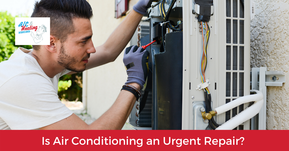 Is Air Conditioning an Urgent Repair